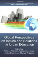 Global perspectives on issues and solutions in urban education